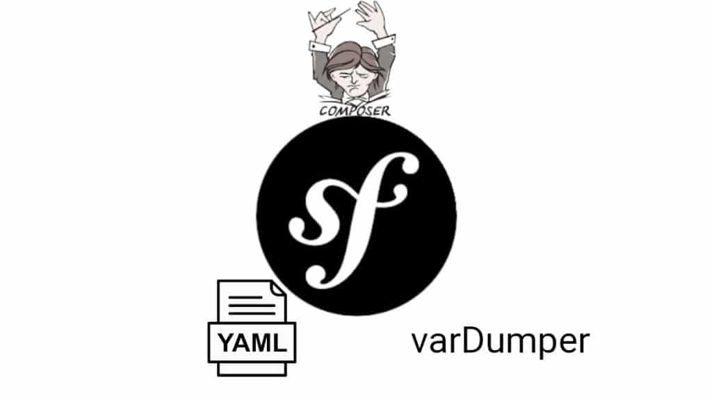 Les composants varDumper et Yaml de Symfony | smart-tech.mg